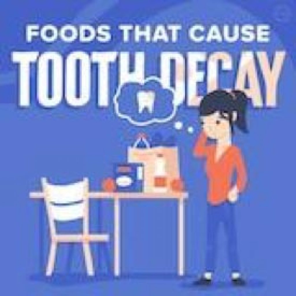 foods that cause decay